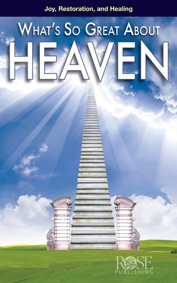 Heaven ebook by Rose Publishing