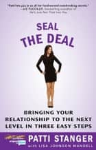 Seal the Deal ebook by Patti Stanger