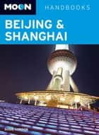Moon Beijing & Shanghai ebook by Susie Gordon