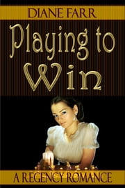 Playing to Win ebook by Diane Farr