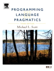 Programming Language Pragmatics ebook by Michael L. Scott