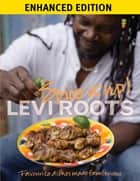 Spice It Up (Enhanced Apple) - Fabulocious Recipes to Spice Up Your Life ebook by Levi Roots