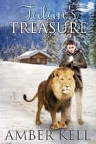 Talan's Treasure ebook by Amber Kell