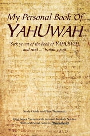 My Personal Book Of YAHUWAH ebook by Glen Wilson