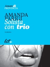 Solista con trio ebook by Amanda Parigi