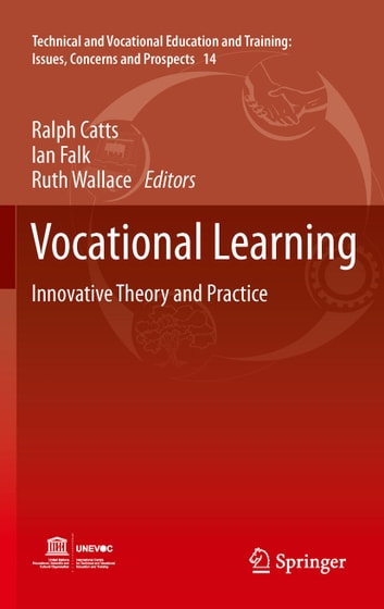 Vocational Learning - Innovative Theory and Practice ebook by