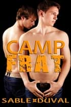 Camp Frat ebook by Sable Duval