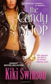 The Candy Shop ebook by Kiki Swinson