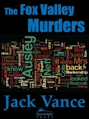 The Fox Valley Murders ebook by Jack Vance