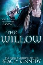 The Willow ebook by Stacey Kennedy