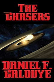 The Chasers ebook by Daniel F. Galouye