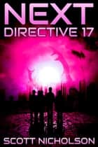 Directive 17: A Post-Apocalyptic Thriller ebook by