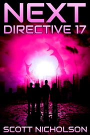 Directive 17: A Post-Apocalyptic Thriller ebook by Scott Nicholson