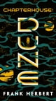 Chapterhouse: Dune eBook by Frank Herbert