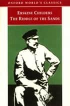 The Riddle of the Sands : A Record of Secret Service 電子書 by Erskine Childers