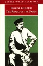 The Riddle of the Sands : A Record of Secret Service ebook by Erskine Childers