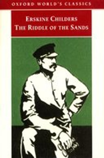 The Riddle of the Sands : A Record of Secret Service ekitaplar by Erskine Childers