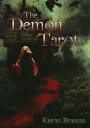 The Demon Tarot ebook by Kieran Brannan
