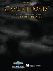 Game of Thrones Sheet Music - (Theme from the HBO Series) ebook by Ramin Djawadi