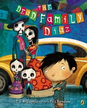 The Dead Family Diaz ebook by P.J. Bracegirdle,Poly Bernatene