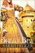 Sweet Bea ebook by Sarah Hegger