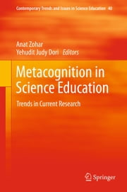Metacognition in Science Education - Trends in Current Research ebook by