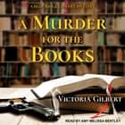 A Murder for the Books - A Blue Ridge Library Mystery audiobook by Victoria Gilbert