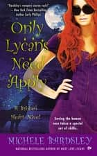 Only Lycans Need Apply ebook by Michele Bardsley