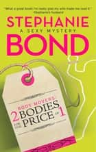 Body Movers: 2 Bodies for the Price of 1 (A Body Movers Novel, Book 2) ebook by Stephanie Bond