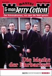 Jerry Cotton - Folge 2840 - Die Maske der Ehrbarkeit ebook by Jerry Cotton