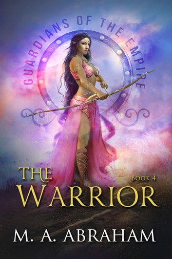The Warrior ebook by M.A. Abraham