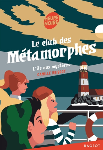 Le club des métamorphes ebook by Camille Brissot