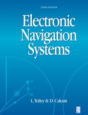 Electronic Navigation Systems ebook by Laurie Tetley,David Calcutt