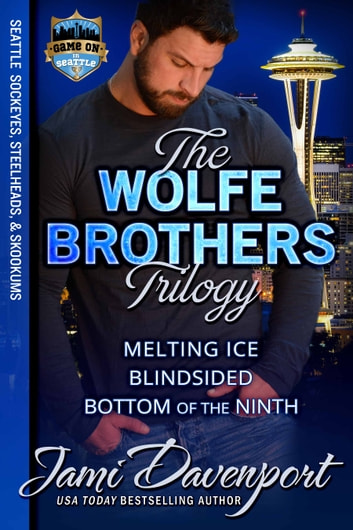 The Wolfe Brothers Trilogy - Game On in Seattle ebook by Jami Davenport