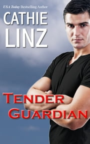 Tender Guardian ebook by Cathie   Linz