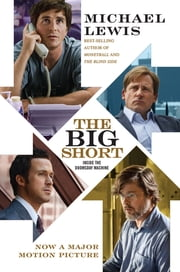 The Big Short: Inside the Doomsday Machine (movie tie-in) ebook by Michael Lewis