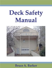 Deck Safety Manual ebook by Bruce Barker