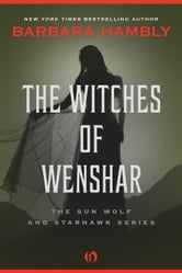 The Witches of Wenshar ebook by Barbara Hambly