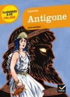 Antigone ebook by Bertrand Louët, Hélène Maggiori-Kalnin, Sophocle