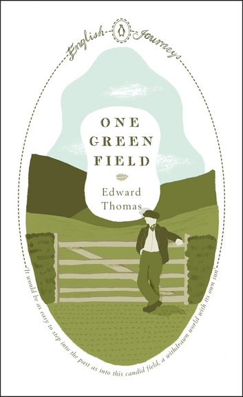 One Green Field ebook by Edward Thomas
