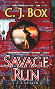 Savage Run: A Joe Pickett Novel ebook by C. J. Box