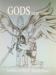 God's Middlemen ebook by Kathleen W Byrd,Kandis Sousa