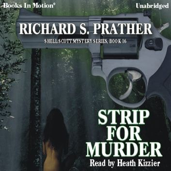 Strip for Murder audiobook by Richard Prather