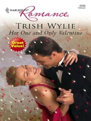 Her One and Only Valentine ebook by Trish Wylie