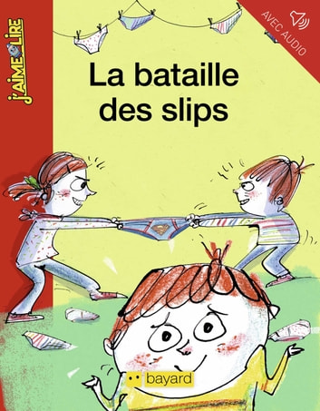 La bataille des slips ebook by Anne-Isabelle Lacassagne