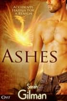 Ashes ebook by Sarah Gilman