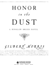 Honor in the Dust - A Winslow Breed Novel ebook by Gilbert Morris