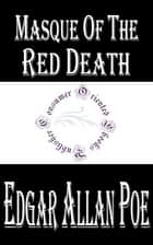 Masque of the Red Death (Annotated) ebook by Edgar Allan Poe