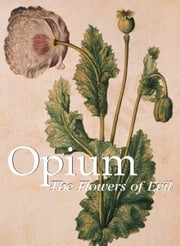 Opium ebook by Donald Wigal