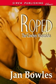 Roped ebook by Jan Bowles